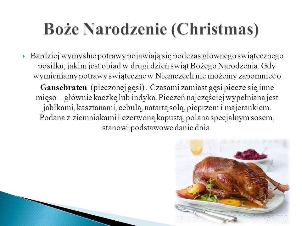  Bardziej wymyślne potrawy pojawiają się podczas głównego świątecznego posiłku, jakim jest obiad w drugi dzień świąt Bożego Narodzenia. Gdy wymieniam