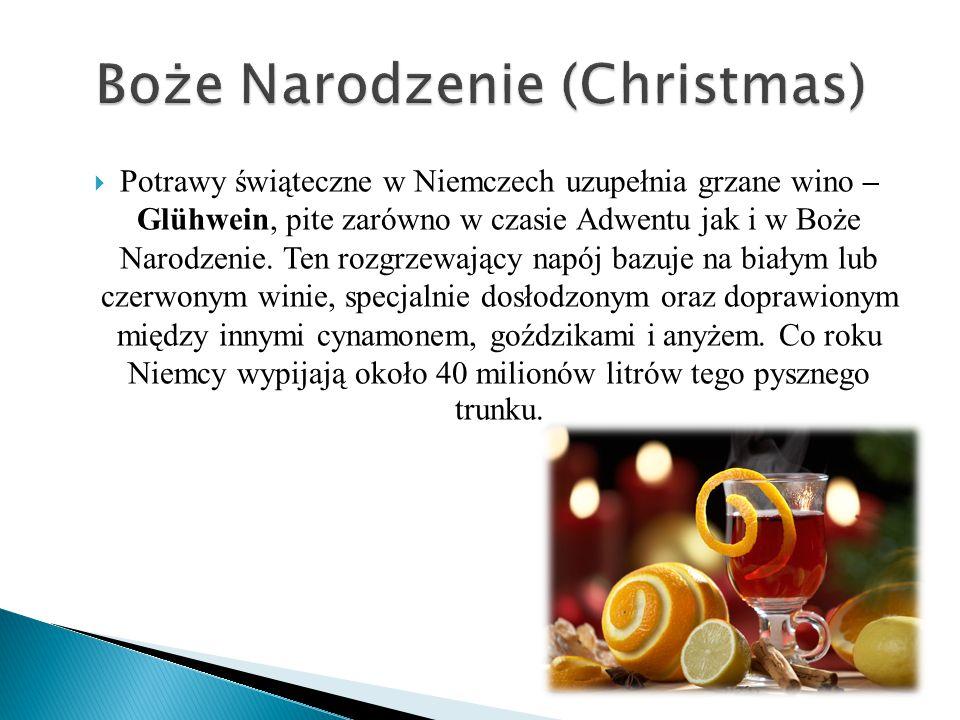  Potrawy świąteczne w Niemczech uzupełnia grzane wino – Glühwein, pite zarówno w czasie Adwentu jak i w Boże Narodzenie. Ten rozgrzewający napój bazu