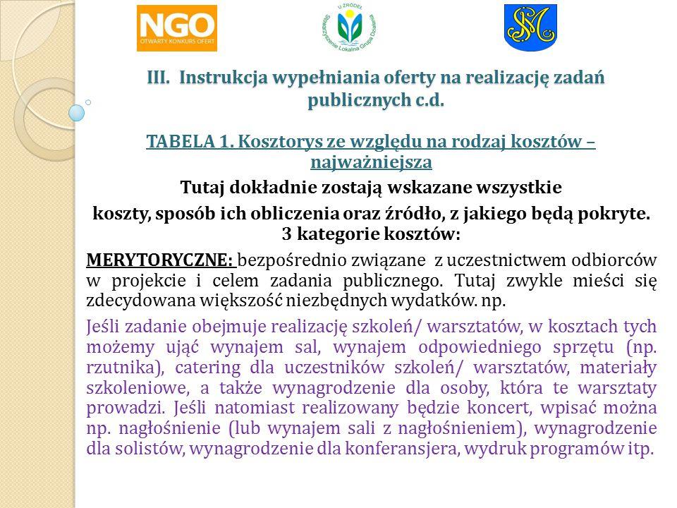 III. Instrukcja wypełniania oferty na realizację zadań publicznych c.d.