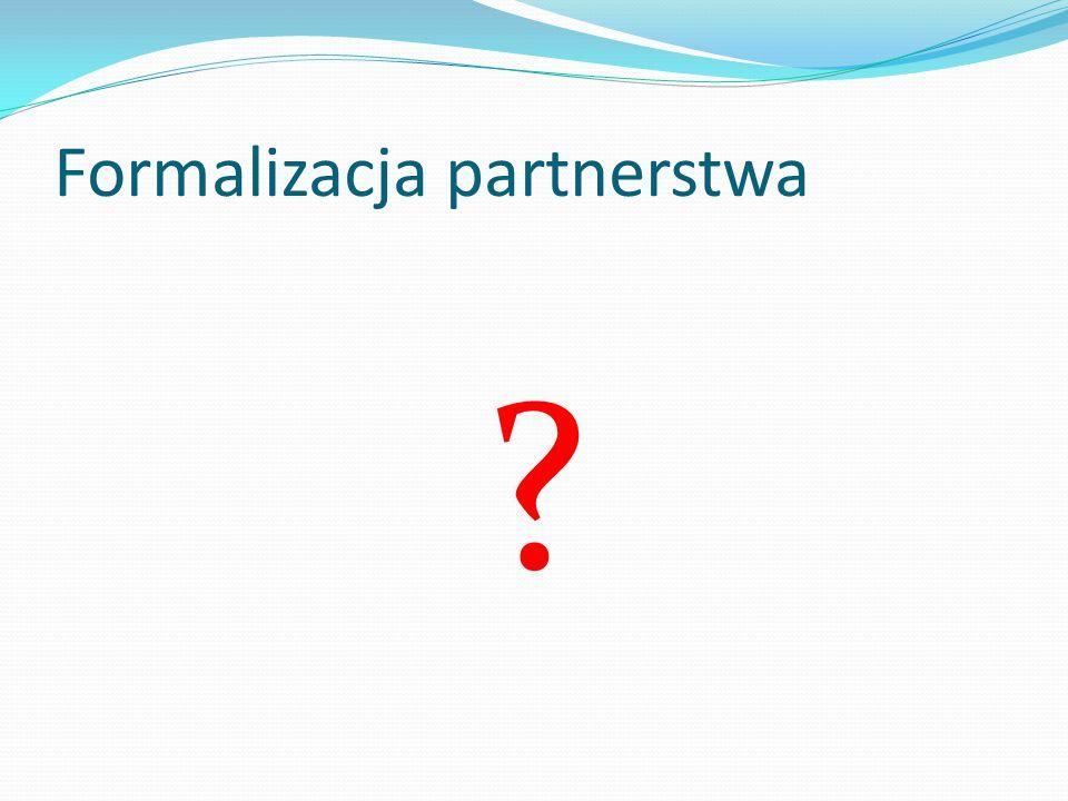 Formalizacja partnerstwa