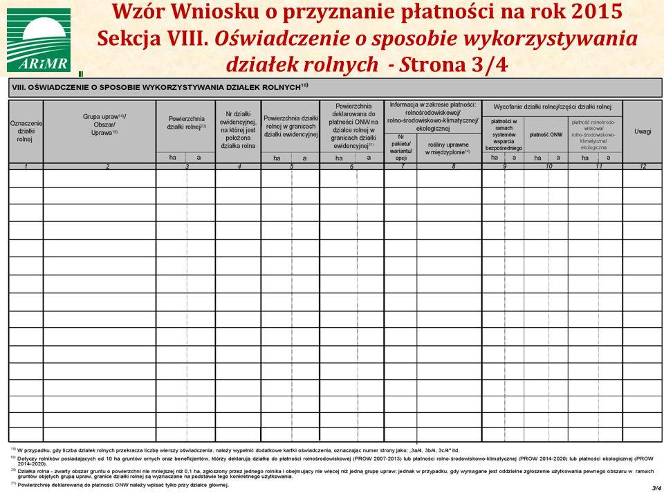 Agencja Restrukturyzacji i Modernizacji Rolnictwa Wzór Wniosku o przyznanie płatności na rok 2015 Sekcja VIII. Oświadczenie o sposobie wykorzystywania