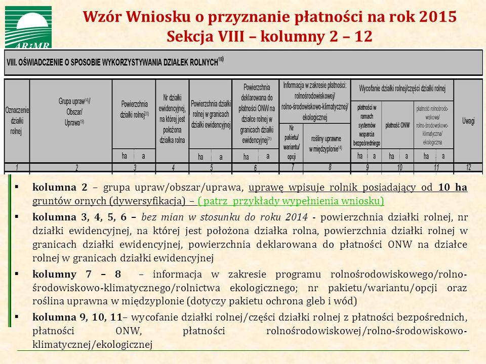 Agencja Restrukturyzacji i Modernizacji Rolnictwa  kolumna 2 – grupa upraw/obszar/uprawa, uprawę wpisuje rolnik posiadający od 10 ha gruntów ornych (