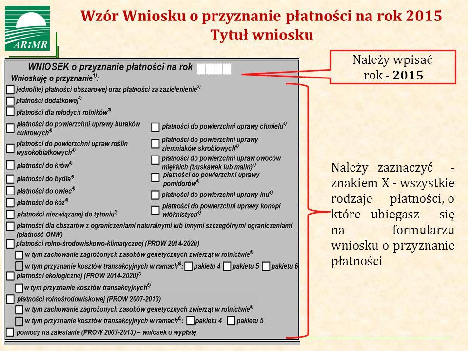 Agencja Restrukturyzacji i Modernizacji Rolnictwa Wzór Wniosku o przyznanie płatności na rok 2015 Pole 08 Pole 08 – dotyczy rolnika aktywnego zawodowo.