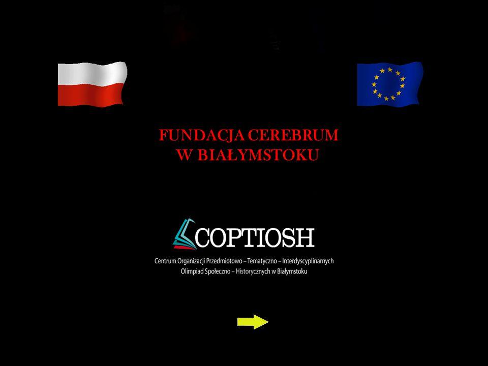 Ogólnopolska Olimpiada Wiedzy o Unii Europejskiej jest trzecią inicjatywą Fundacji Cerebrum w Białymstoku, organizowaną w ramach Centrum COPTIOSH.