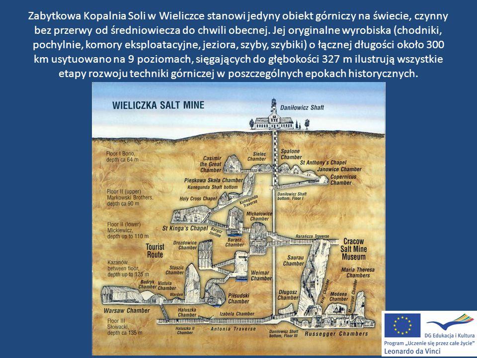 Zabytkowa Kopalnia Soli w Wieliczce stanowi jedyny obiekt górniczy na świecie, czynny bez przerwy od średniowiecza do chwili obecnej.