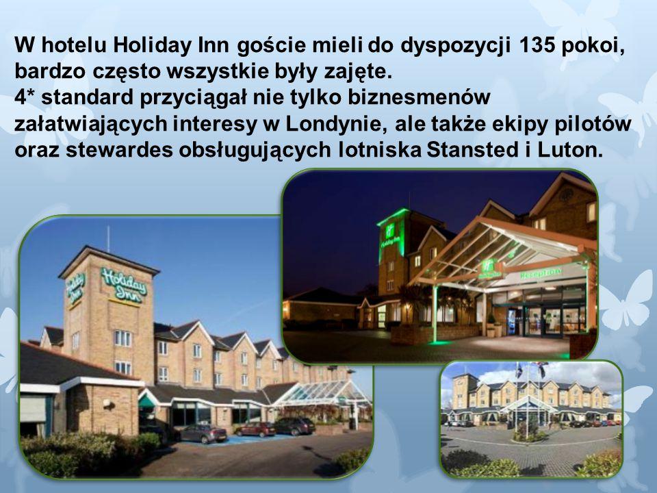Holiday Inn Elstree - Holiday Inn Elstree - Obsługa gości W pierwszych dniach praktyk najtrudniejsza wydawała nam się obsługa gości.
