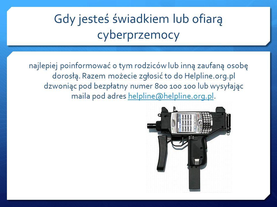 Do cyberprzemocy zaliczamy:  wyzywanie, straszenie poniżanie kogoś w Internecie lub przy użyciu telefonu,  robienie komuś zdjęć lub nagrywanie filmów bez jego zgody,  umieszczanie w Internecie lub rozsyłanie telefonem zdjęć, filmów lub tekstów, które kogoś obrażają lub ośmieszają,  podszywane się pod kogoś w Sieci,  włamania na konta internetowe (np.