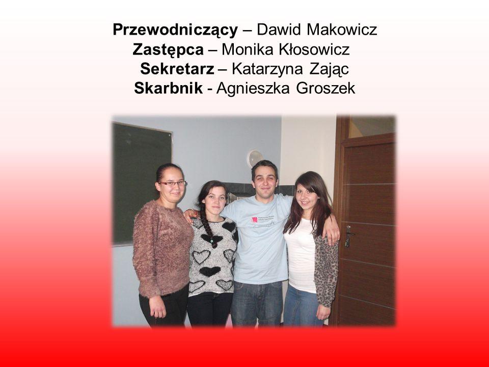 Przewodniczący – Dawid Makowicz Zastępca – Monika Kłosowicz Sekretarz – Katarzyna Zając Skarbnik - Agnieszka Groszek