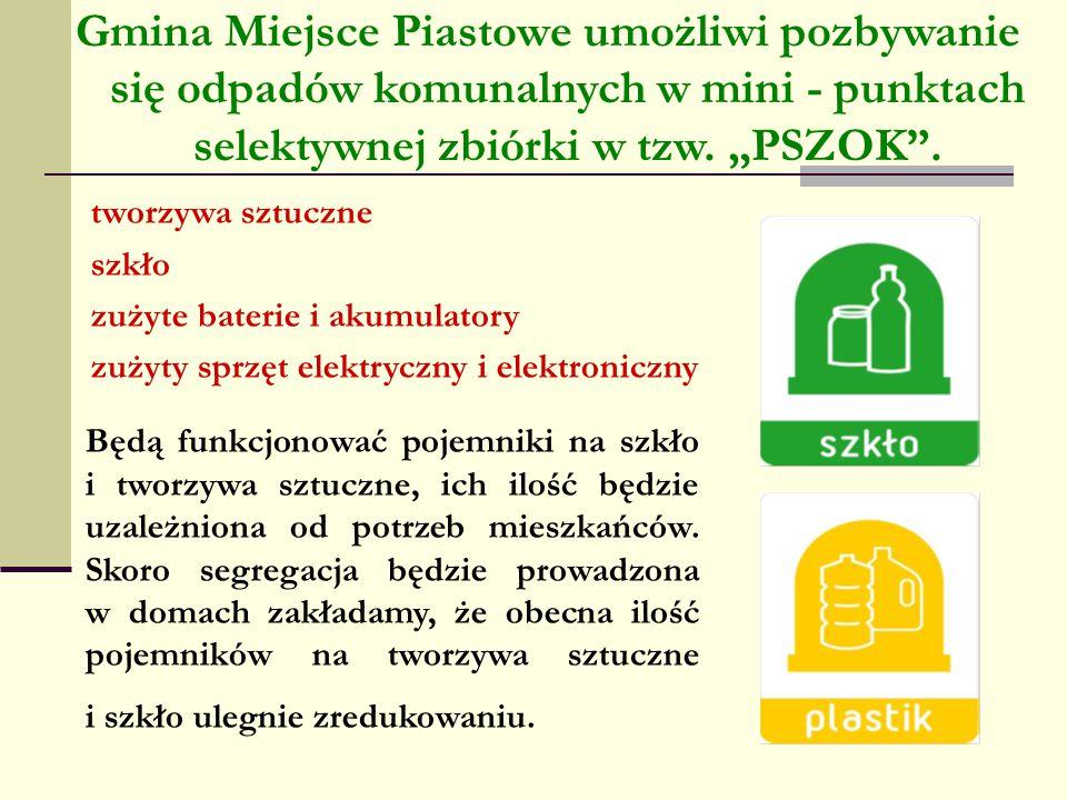 tworzywa sztuczne szkło zużyte baterie i akumulatory zużyty sprzęt elektryczny i elektroniczny Gmina Miejsce Piastowe umożliwi pozbywanie się odpadów