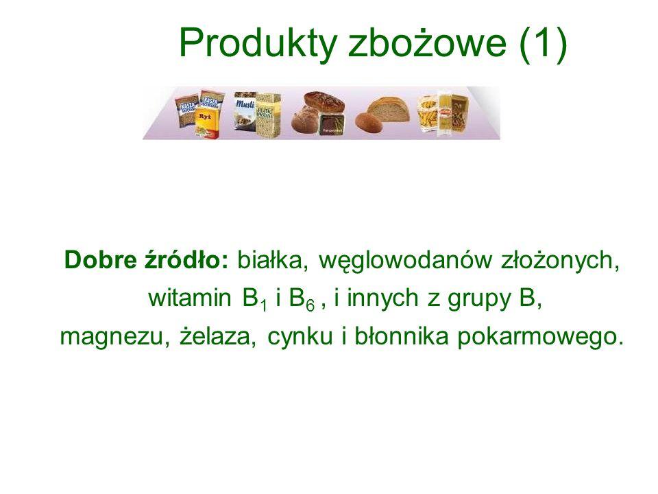 Dobry wybór: -pieczywo ciemne, pełnoziarniste, -płatki owsiane, jęczmienne, gryczane, żytnie, pszenne -(bez dodatku cukru, miodu, soli), -kasze, najlepiej gryczana, jęczmienna, jaglana, -ryż, najlepiej brązowy, -makaron, najlepiej pełnoziarnisty.