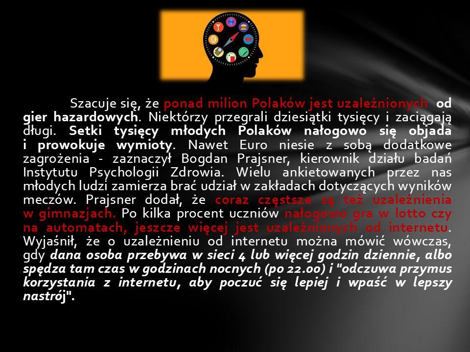 Szacuje się, że ponad milion Polaków jest uzależnionych od gier hazardowych. Niektórzy przegrali dziesiątki tysięcy i zaciągają długi. Setki tysięcy m
