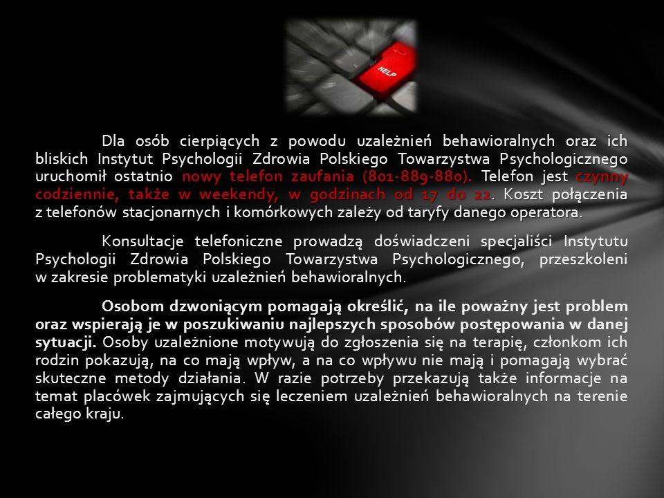 Dla osób cierpiących z powodu uzależnień behawioralnych oraz ich bliskich Instytut Psychologii Zdrowia Polskiego Towarzystwa Psychologicznego uruchomi