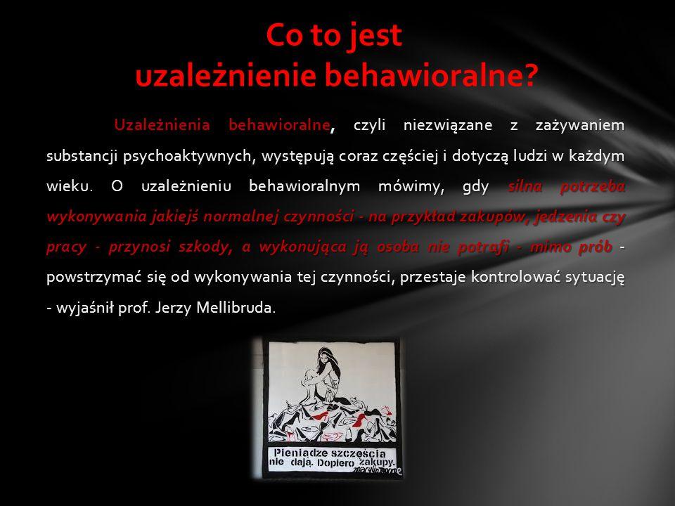 Uzależnienia behawioralne, czyli niezwiązane z zażywaniem substancji psychoaktywnych, występują coraz częściej i dotyczą ludzi w każdym wieku. O uzale