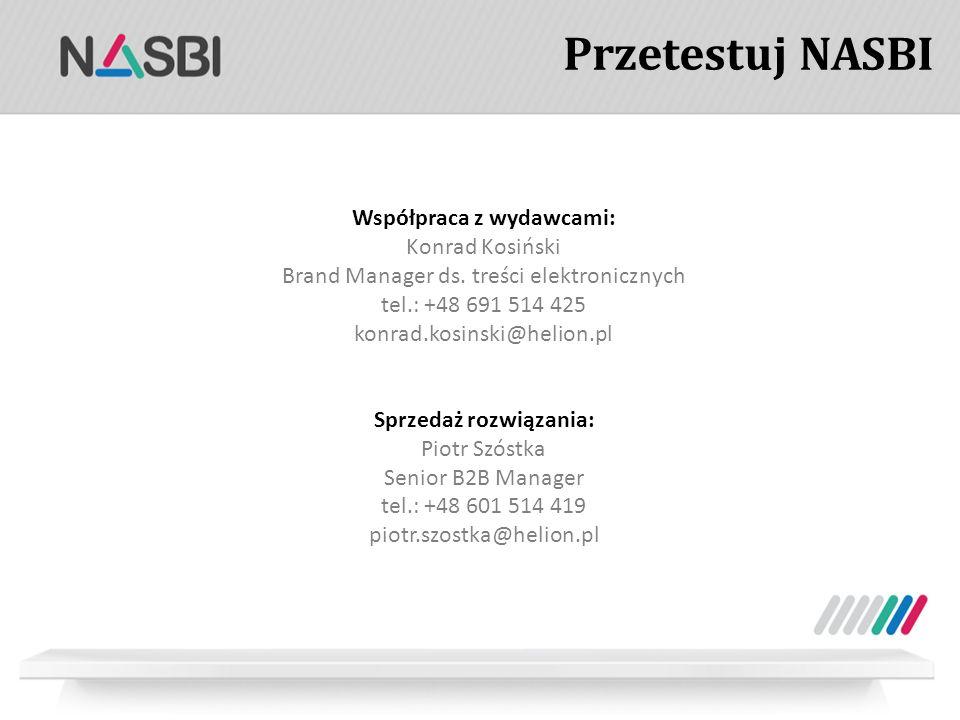 Przetestuj NASBI Współpraca z wydawcami: Konrad Kosiński Brand Manager ds.