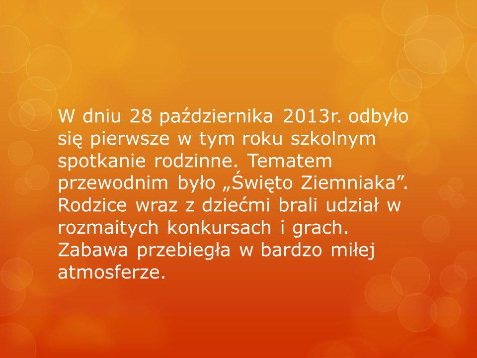 """Spotkanie rodzinne – """"Święto pieczonego ziemniaka 29.10.2013"""