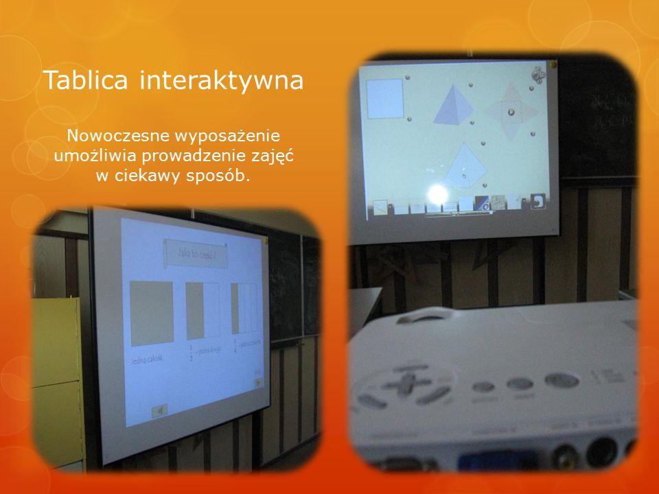 Tablica interaktywna Nowoczesne wyposażenie umożliwia prowadzenie zajęć w ciekawy sposób.