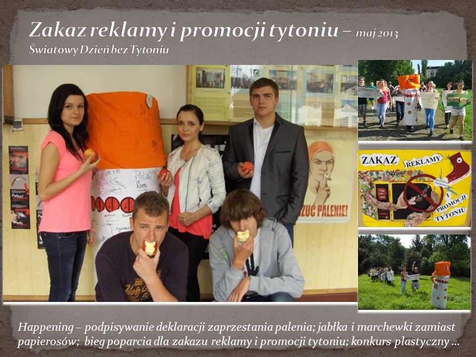 Happening – podpisywanie deklaracji zaprzestania palenia; jabłka i marchewki zamiast papierosów; bieg poparcia dla zakazu reklamy i promocji tytoniu;