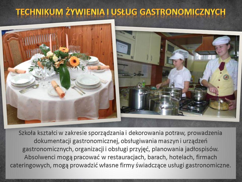 Szkoła kształci w zakresie sporządzania i dekorowania potraw, prowadzenia dokumentacji gastronomicznej, obsługiwania maszyn i urządzeń gastronomicznyc
