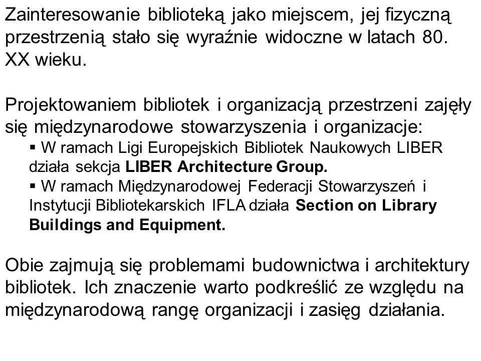 Zainteresowanie biblioteką jako miejscem, jej fizyczną przestrzenią stało się wyraźnie widoczne w latach 80. XX wieku. Projektowaniem bibliotek i orga