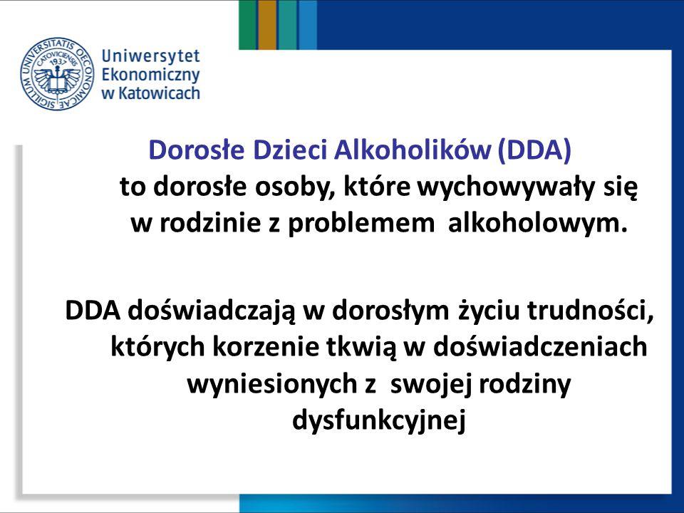 Dorosłe Dzieci Alkoholików (DDA) to dorosłe osoby, które wychowywały się w rodzinie z problemem alkoholowym. DDA doświadczają w dorosłym życiu trudnoś
