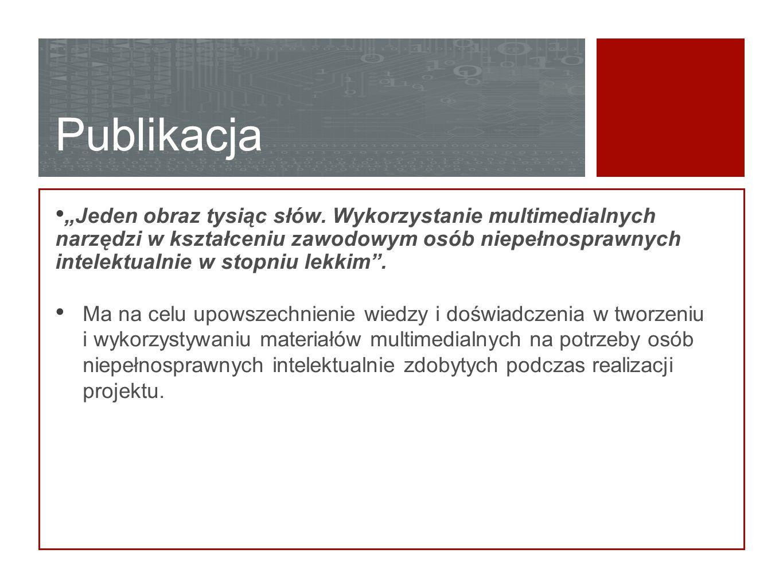 Platforma multimedialna Edukacyjno-informacyjna platforma multimedialna www.zawodoweszkolnictwo.pl www.zawodoweszkolnictwo.pl Jest elementem wirtualnego środowiska edukacyjnego do prezentacji treści multimedialnych dla specjalnego szkolnictwa zawodowego; Stanowi kanał dystrybucji oraz narzędzie upowszechniania materiałów multimedialnych dla osób niepełnosprawnych intelektualnie w stopniu lekkim wśród wszystkich potencjalnych odbiorców; Zawiera zestaw treści multimedialnych do nauczania w zawodzie kucharz;