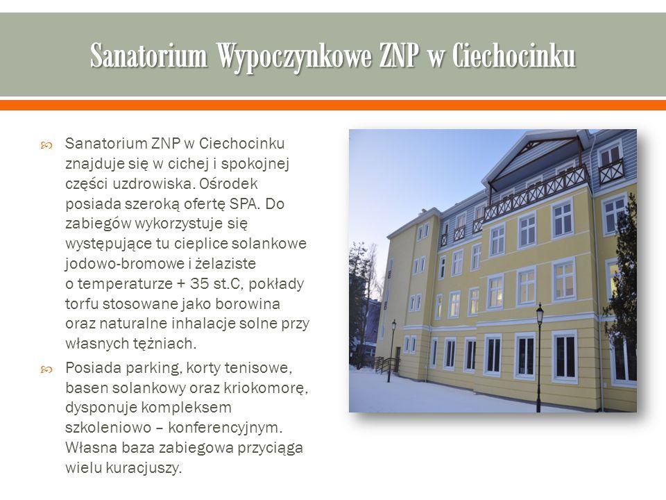  Sanatorium ZNP w Ciechocinku znajduje się w cichej i spokojnej części uzdrowiska.
