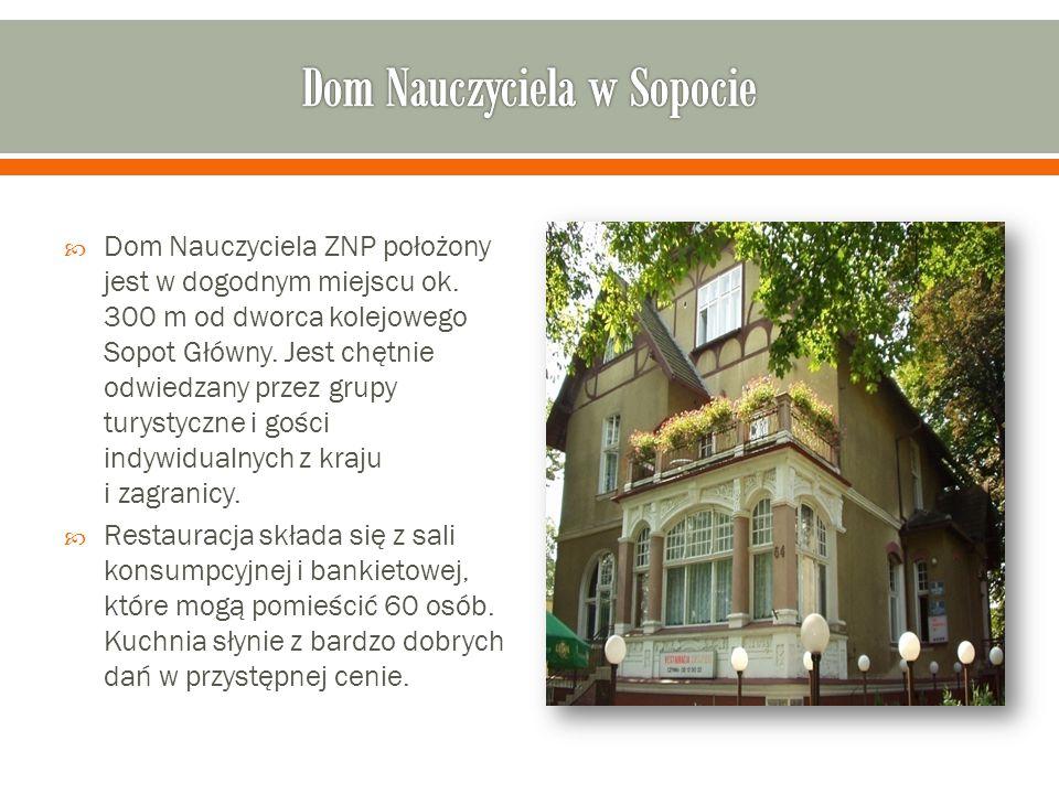  Dom Nauczyciela ZNP położony jest w dogodnym miejscu ok.