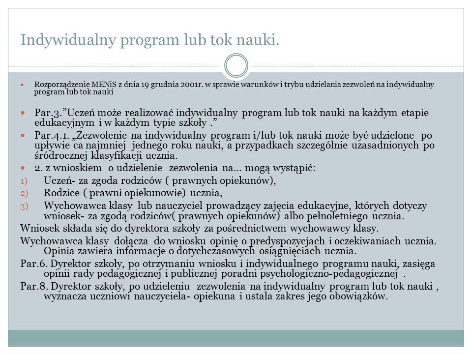 Indywidualny program lub tok nauki.Rozporządzenie MENiS z dnia 19 grudnia 2001r.