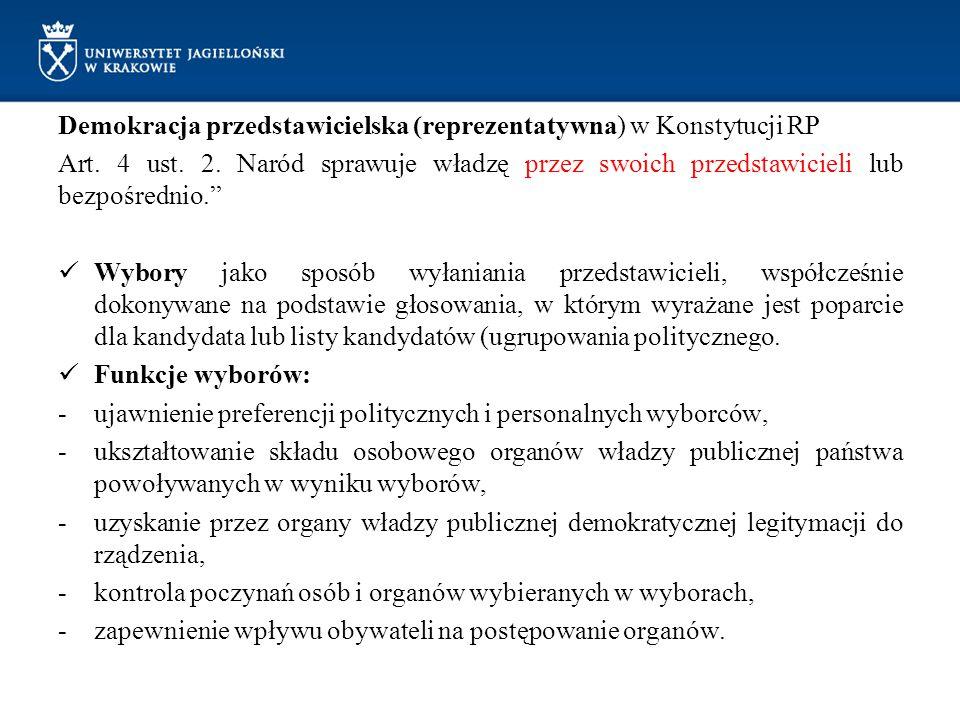 """Demokracja przedstawicielska (reprezentatywna) w Konstytucji RP Art. 4 ust. 2. Naród sprawuje władzę przez swoich przedstawicieli lub bezpośrednio."""" W"""