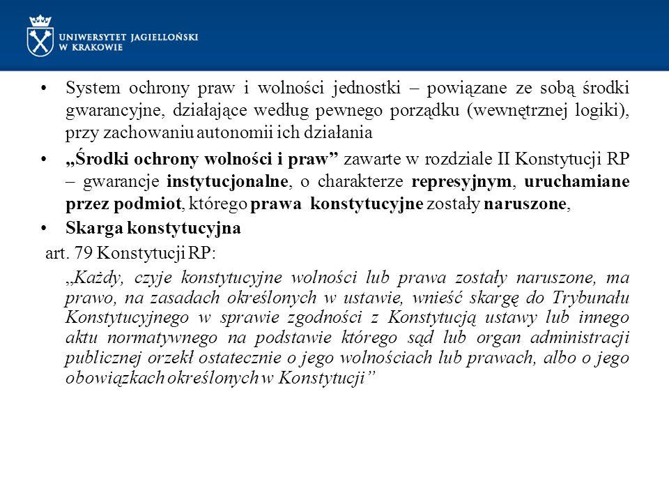 System ochrony praw i wolności jednostki – powiązane ze sobą środki gwarancyjne, działające według pewnego porządku (wewnętrznej logiki), przy zachowa