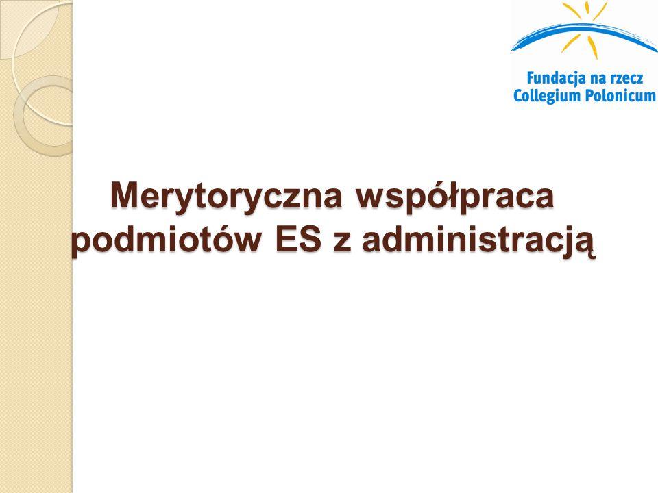 Merytoryczna współpraca podmiotów ES z administracją