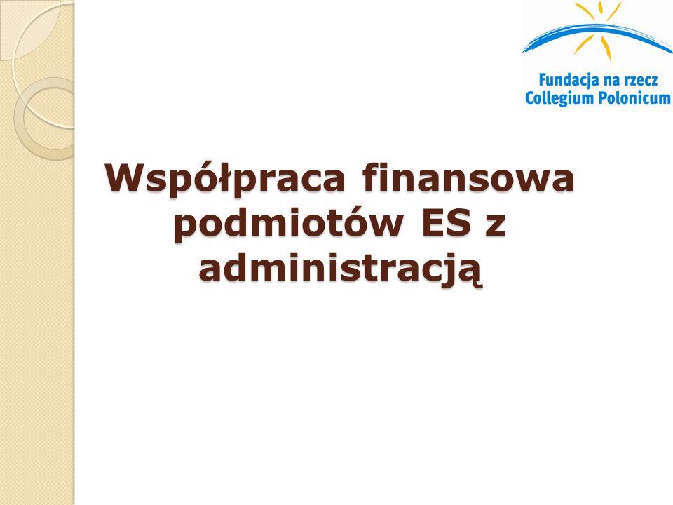 Współpraca finansowa podmiotów ES z administracją