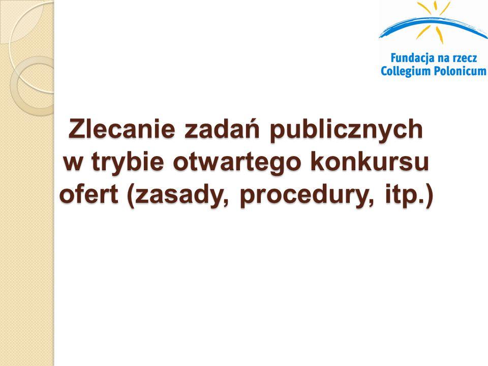 Zlecanie zadań publicznych w trybie otwartego konkursu ofert (zasady, procedury, itp.)