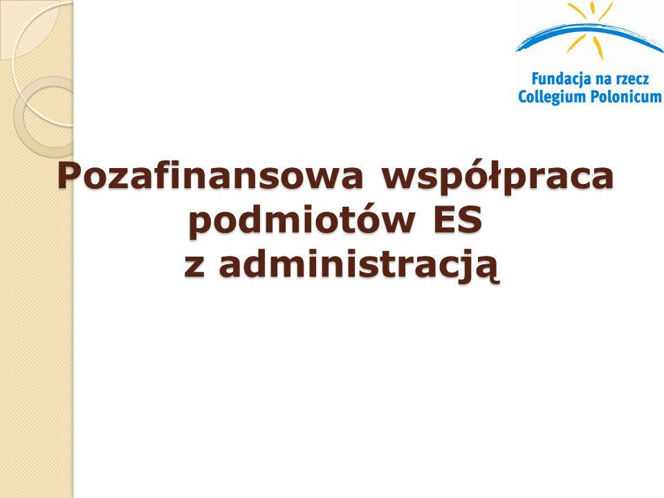 Pozafinansowa współpraca podmiotów ES z administracją