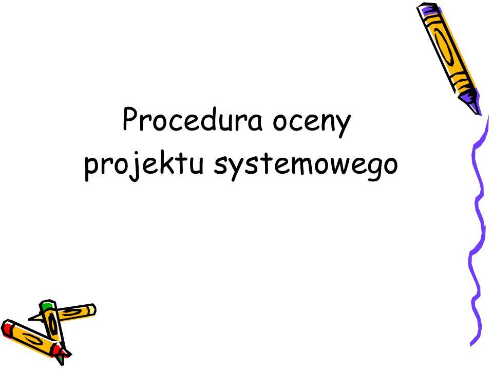 Procedura oceny projektu systemowego