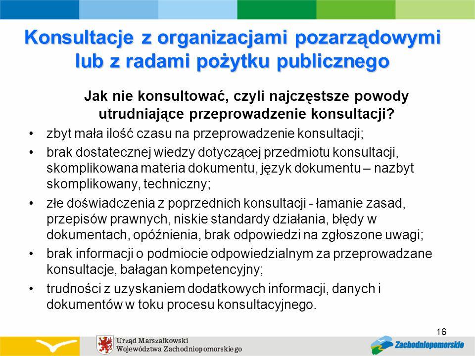 Konsultacje z organizacjami pozarządowymi lub z radami pożytku publicznego Jak nie konsultować, czyli najczęstsze powody utrudniające przeprowadzenie konsultacji.