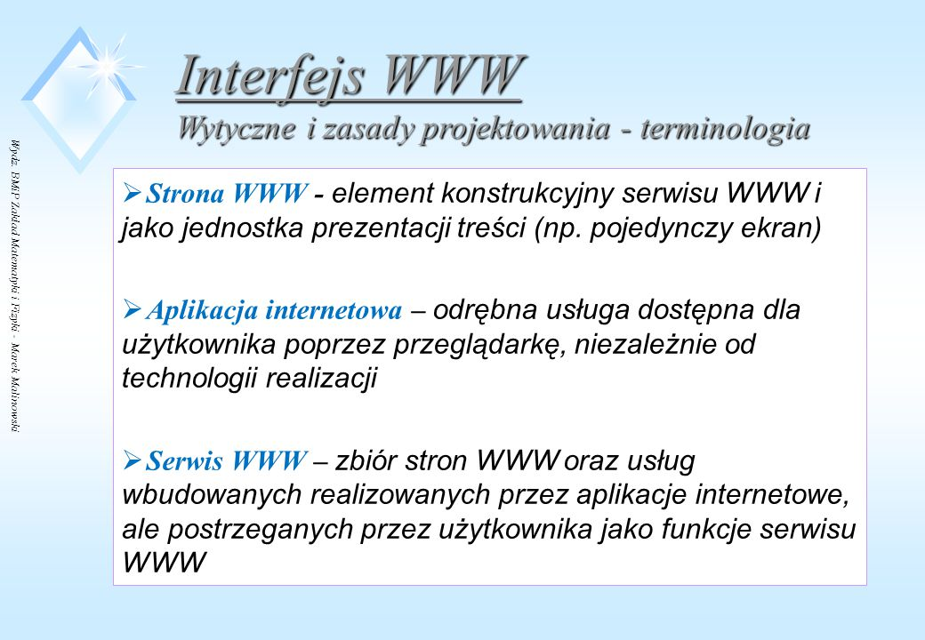Wydz. BMiP Zakład Matematyki i Fizyki - Marek Malinowski  Strona WWW - element konstrukcyjny serwisu WWW i jako jednostka prezentacji treści (np. poj