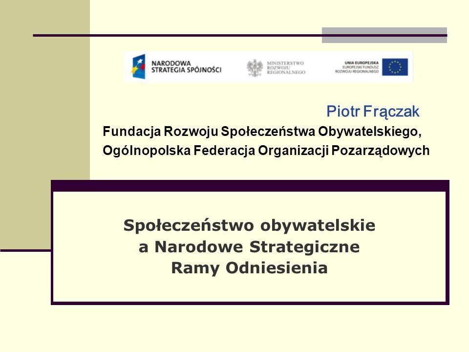 Piotr Frączak Fundacja Rozwoju Społeczeństwa Obywatelskiego, Ogólnopolska Federacja Organizacji Pozarządowych Społeczeństwo obywatelskie a Narodowe Strategiczne Ramy Odniesienia