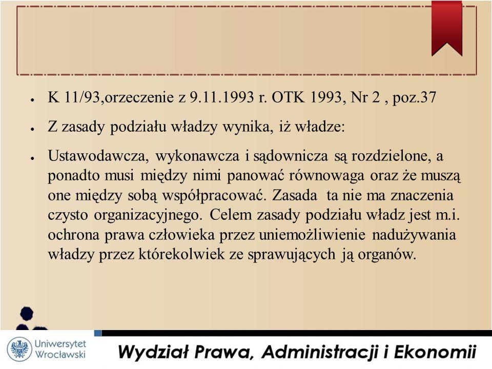 ● K 11/93,orzeczenie z 9.11.1993 r.