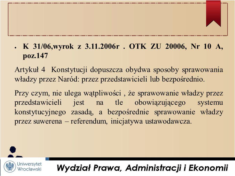 ● K 31/06,wyrok z 3.11.2006r.