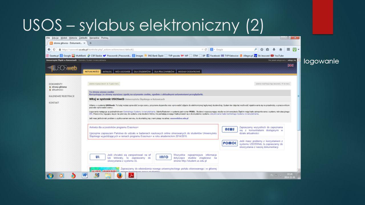 Elektroniczny sylabus Każdy koordynator przedmiotu wprowadza podstawowe informacje o przedmiocie, a także edytuje informacje dotyczące prowadzenia przedmiotu w danym cyklu dydaktycznym, z podziałem na ćwiczenia i wykłady oraz poszczególne grupy zajęciowe.