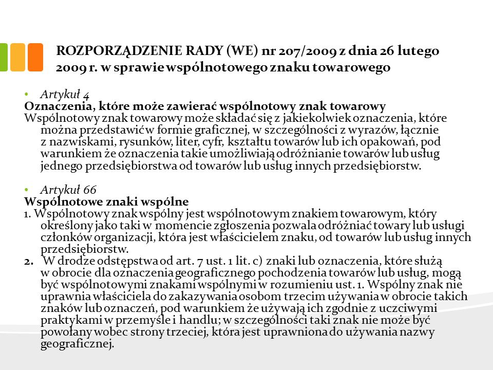 ROZPORZĄDZENIE RADY (WE) nr 207/2009 z dnia 26 lutego 2009 r.