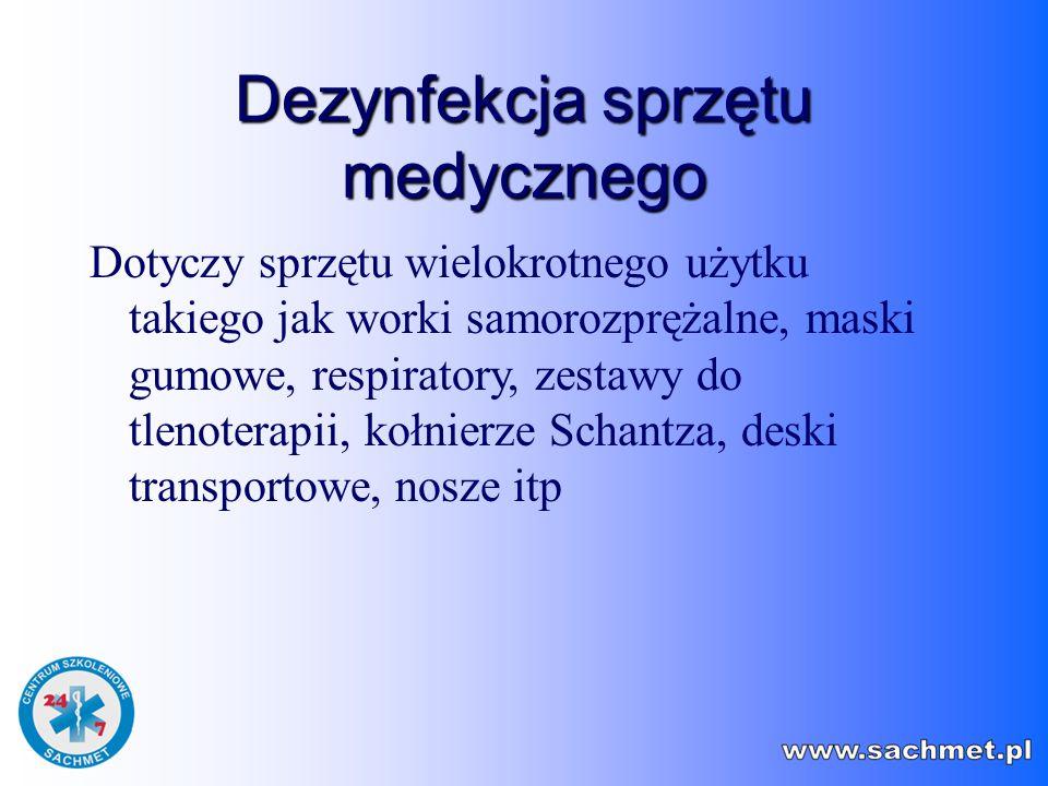 Dezynfekcja sprzętu medycznego Sprzęt ratownictwa medycznego stosowany przez służby ratownicze nie będące ZOZ-ami nie może być sterylizowany (względy