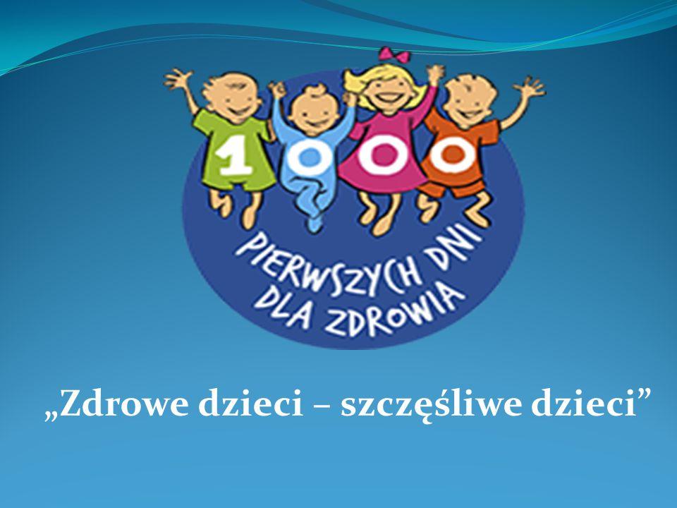 """""""Zdrowe dzieci – szczęśliwe dzieci"""