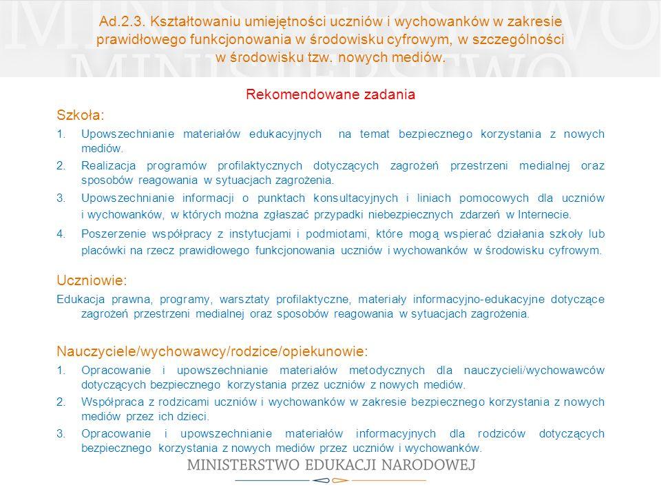 Ad.2.3. Kształtowaniu umiejętności uczniów i wychowanków w zakresie prawidłowego funkcjonowania w środowisku cyfrowym, w szczególności w środowisku tz