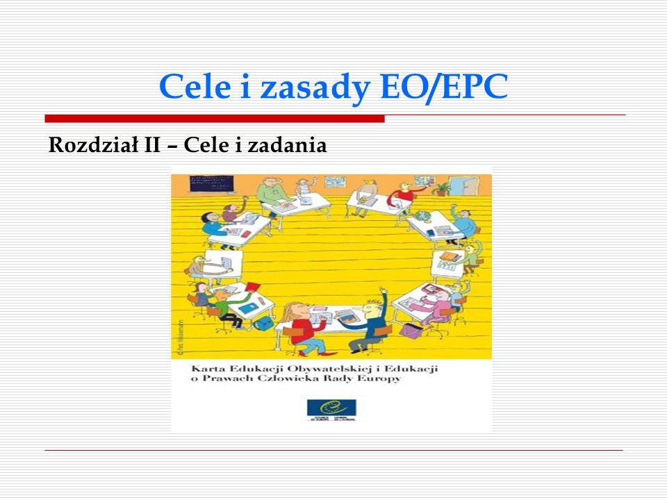 Cele i zasady EO/EPC Rozdział II – Cele i zadania