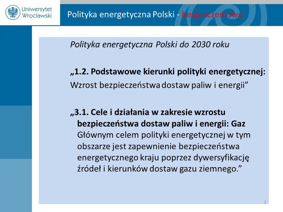 """Polityka energetyczna Polski - bezpieczeństwo Polityka energetyczna Polski do 2030 roku """"1.2. Podstawowe kierunki polityki energetycznej: Wzrost bezpi"""