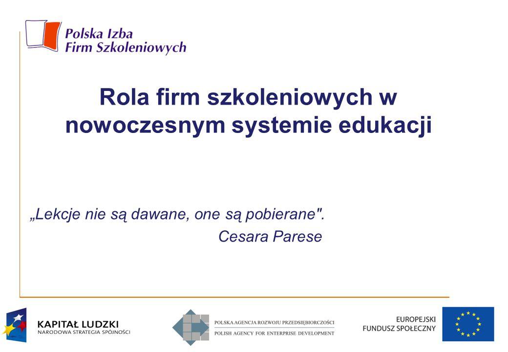 """Rola firm szkoleniowych w nowoczesnym systemie edukacji """"Lekcje nie są dawane, one są pobierane"""