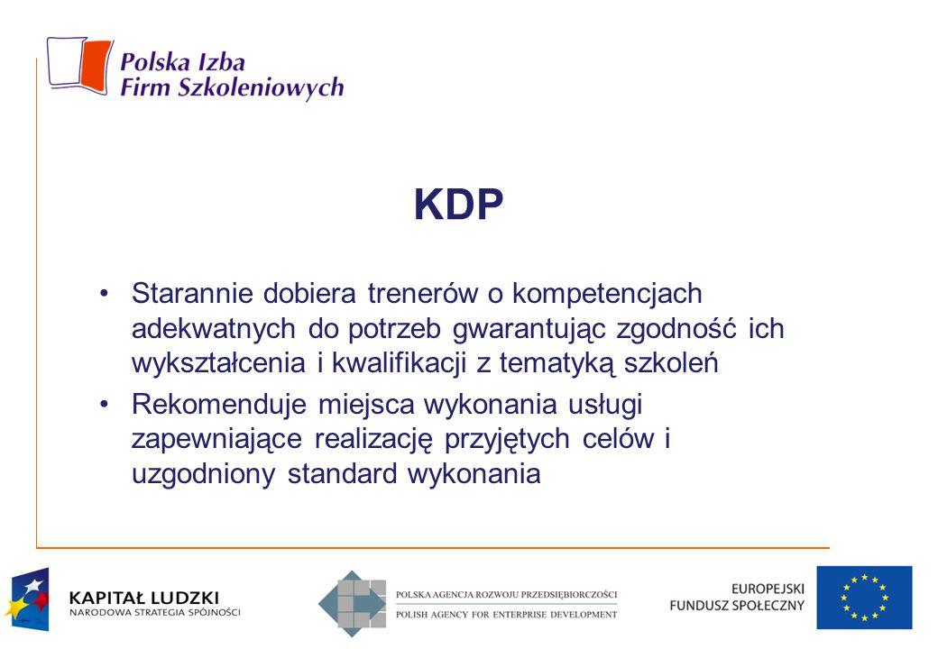 KDP Starannie dobiera trenerów o kompetencjach adekwatnych do potrzeb gwarantując zgodność ich wykształcenia i kwalifikacji z tematyką szkoleń Rekomen