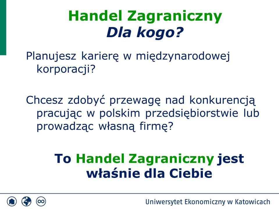 Planujesz karierę w międzynarodowej korporacji? Chcesz zdobyć przewagę nad konkurencją pracując w polskim przedsiębiorstwie lub prowadząc własną firmę